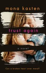Trust Again: Dawn and Spencer's Story (The Again Series Book 2)
