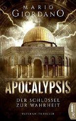 Apocalypsis - Der Schlüssel zur Wahrheit: Vatikan-Thriller (Ein Peter-Adam-Thriller 3)