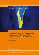 """""""… essence has been revealed to me"""". Umkreisungen des Nondualen im Prosawerk von Vladimir Nabokov"""