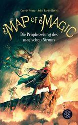 Map of Magic - Weltensegler / Map of Magic – Die Prophezeiung des magischen Stroms (Bd. 4)