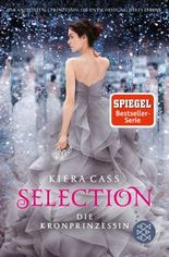 Selection / Selection – Die Kronprinzessin
