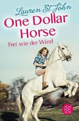 One Dollar Horse – Frei wie der Wind