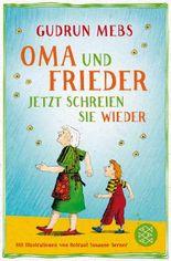 Oma und Frieder – Jetzt schreien sie wieder
