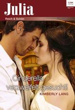 Cinderella verzweifelt gesucht! (Julia)