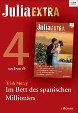 Julia Extra Band 381 - Titel 4: Im Bett des spanischen Millionärs