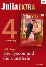 Julia Extra Band 383 - Titel 4: Der Tycoon und die Künstlerin