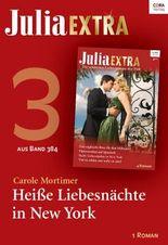 Julia Extra Band 384 - Titel 3: Heiße Liebesnächte in New York