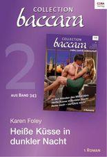 Collection Baccara Band 343 - Titel 2: Heiße Küsse in dunkler Nacht