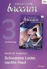 Collection Baccara Band 345 - Titel 3: Schwarzes Leder, nackte Haut