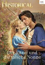 Der Ritter und die falsche Nonne (Historical 338)
