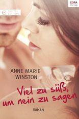 Viel zu süß, um nein zu sagen (German Edition)