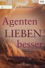 Agenten lieben besser: Digital Edition