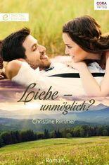 Liebe - unmöglich?: Digital Edition