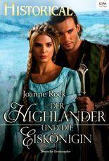 Der Highlander und die Eiskönigin (Historical 311)