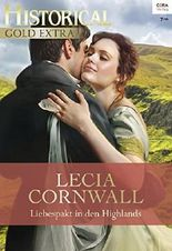 Liebespakt in den Highlands (Historical Gold Extra 89)