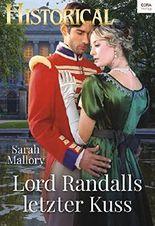 Lord Randalls letzter Kuss (Historical 331)