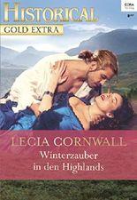 Winterzauber in den Highlands (Historical Gold Extra 99)