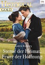 Sterne der Heimat, Feuer der Hoffnung (Historical Gold 319)