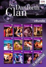 Der Danforth Clan -  steinreich und skandalträchtig: eBundle