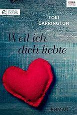 Weil ich dich liebte (Digital Edition)