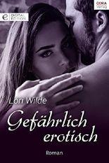 Gefährlich erotisch (Digital Edition)