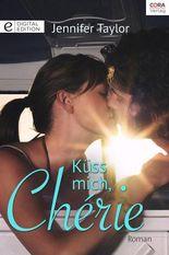 Küss mich, Chérie (German Edition)