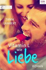 Vitamin L wie Liebe
