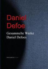 Gesammelte Werke Daniel Defoes