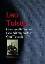Gesammelte Werke Lew Nikolajewitsch Graf Tolstois