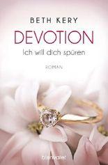 Devotion - Ich will dich spüren
