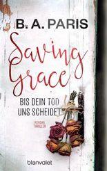 Saving Grace - Bis dein Tod uns scheidet