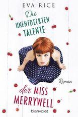 Die unentdeckten Talente der Miss Merrywell