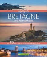 Highlights Bretagne und Atlantikküste