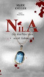 Nila: Sie durften sich nicht lieben