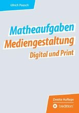 Matheaufgaben Mediengestaltung Digital und Print
