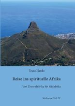 Reise ins spirituelle Afrika