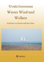 Wasser Wind und Wolken