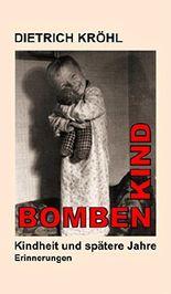 Bombenkind: Erinnerungen
