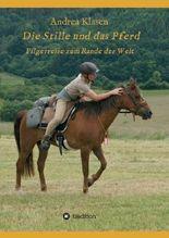 Die Stille und das Pferd