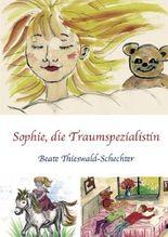 Sophie, die Traumspezialistin