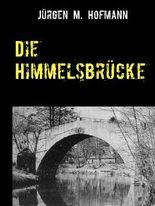 Die Himmelsbrücke (German Edition)