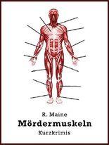 Mördermuskeln: Kurzkrimis