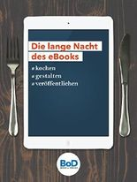 Die Lange Nacht des eBooks: #kochen #gestalten #veröffentlichen