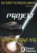 Schattengalaxis - Projekt Wiederkehr