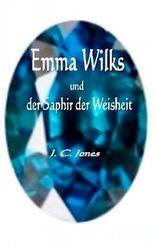 Emma Wilks und der Saphir der Weisheit