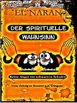 Der spirituelle Wahnsinn: Keine Angst vor schwarzen Schafen