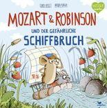 Mozart & Robinson und der gefährliche Schiffbruch