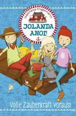 Jolanda ahoi! Volle Zauberkraft voraus!