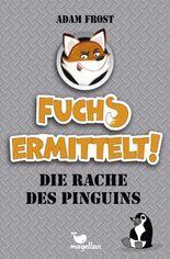 Fuchs ermittelt! Die Rache des Pinguins