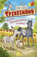 Der Esel Pferdinand - Volle Pferdestärke voraus!